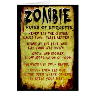 Zombie Etiquette Greeting Card