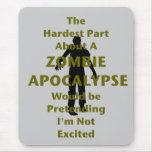 Zombie Excited Mousepads