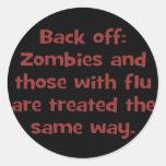 Zombie flu (sq) round sticker