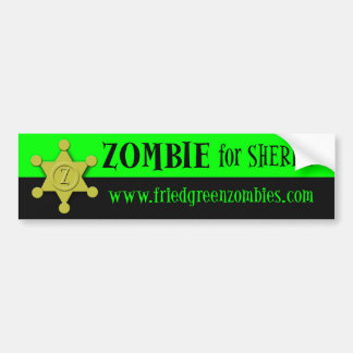 Zombie for Sheriff Bumper Sticker