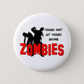 Zombie Friends 6 Cm Round Badge