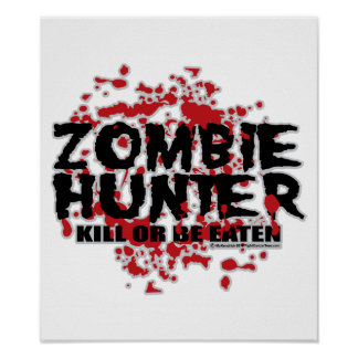 Zombie Hunter Posters