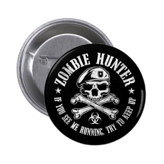 zombie hunter undead living dead 6 cm round badge