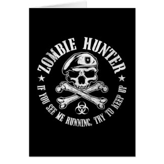 zombie hunter undead living dead greeting card