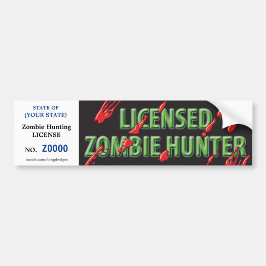 ZOMBIE Hunting License w/ blood spatters Bumper Sticker