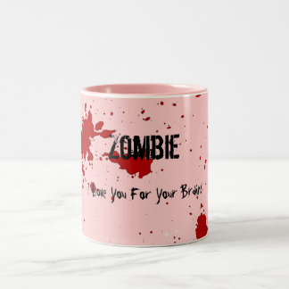 Zombie: I Love You For Your Brains Mug