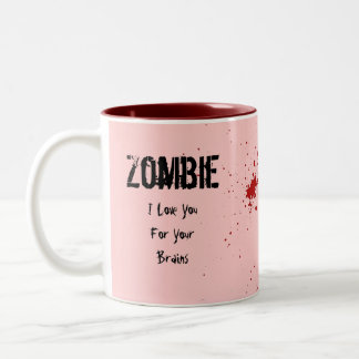 Zombie: I Love You For Your Brains Two-Tone Mug