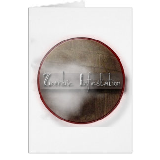 Zombie Infestation Gifts Greeting Card
