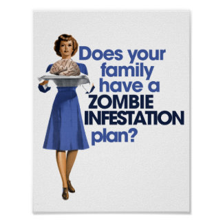 Zombie Infestation Plan Poster