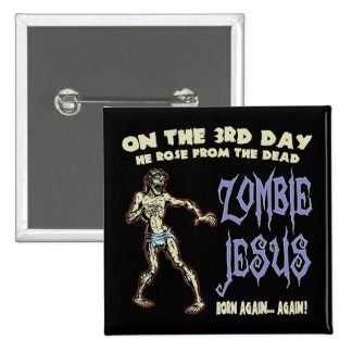 Zombie Jesus 15 Cm Square Badge