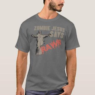 Zombie Jesus Says RAWR T-Shirt