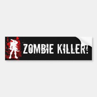 ZOMBIE KILLER bumpersticker Bumper Stickers