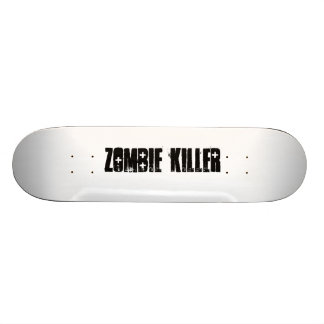 zombie killer Skateboard