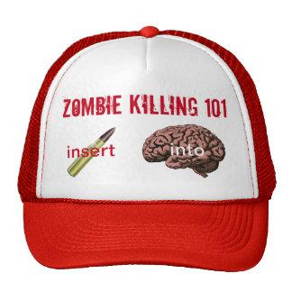 Zombie Killing 101 (insert bullet into brain) Cap