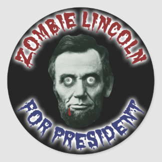 Zombie Lincoln For President Round Sticker