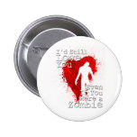 Zombie Love Buttons
