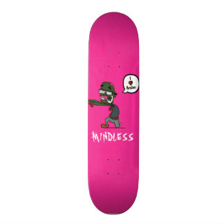 Zombie mindless pink deck skate deck