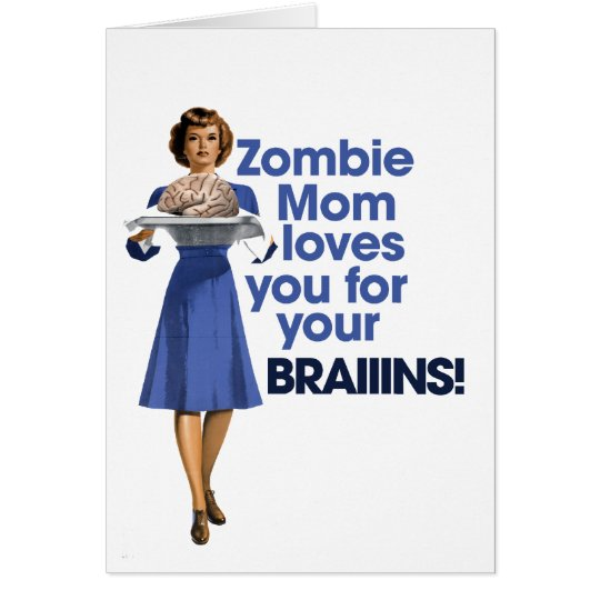 Zombie Mum Card