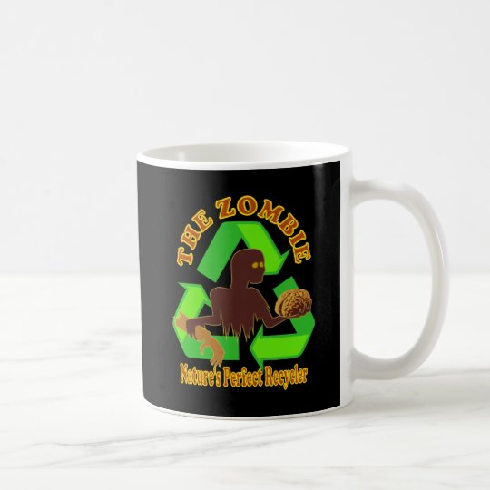 Zombie Nature's Perfect Recycler Design Coffee Mug