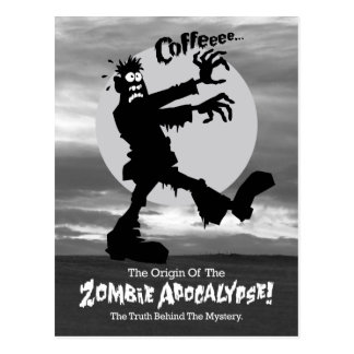 Zombie Needs Coffee Postcard