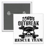 Zombie Outbreak Rescue Team Pin