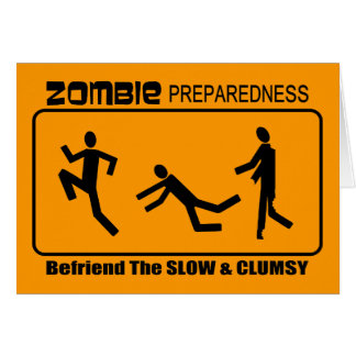 Zombie Preparedness Befriend Slow ALL COLOR Design Greeting Card