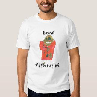 Zombie Proposal, Darling?, Will you bury me? Tee Shirt