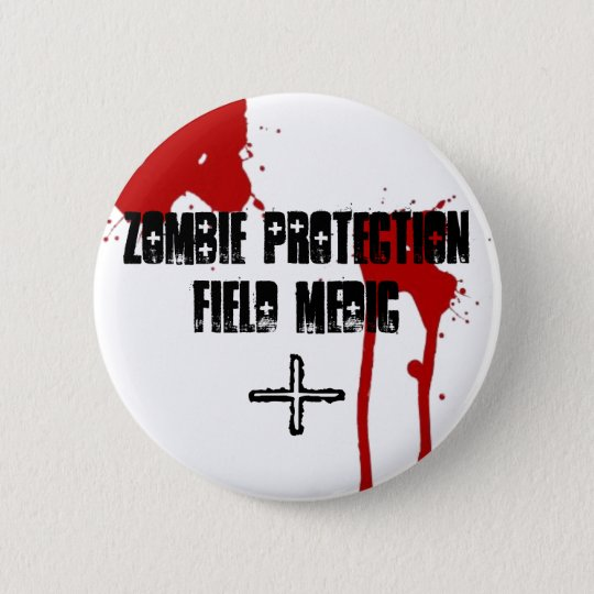 Zombie Protection Field Medic 6 Cm Round Badge