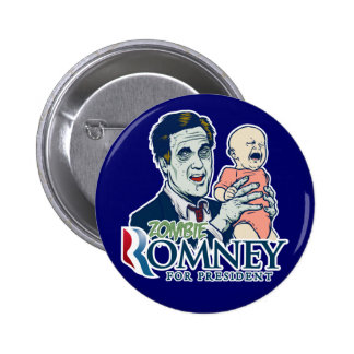 Zombie Romney for President  Button