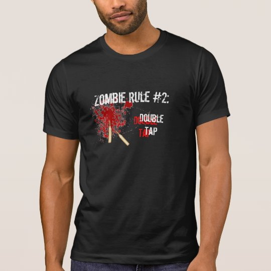 Zombie Rule #2: Double Tap T-Shirt