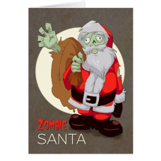 Zombie Santa Brings Presents for Christmas Greeting Card