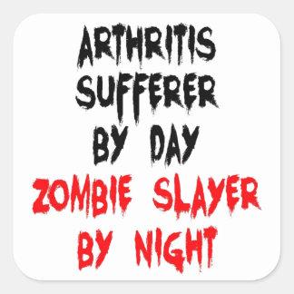 Zombie Slayer Arthritis Sufferer Square Stickers