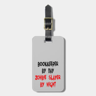 Zombie Slayer Bookkeeper Luggage Tag