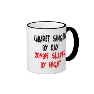 Zombie Slayer Cabaret Singer Ringer Mug