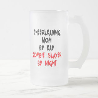 Zombie Slayer Cheerleading Mom Frosted Glass Beer Mug