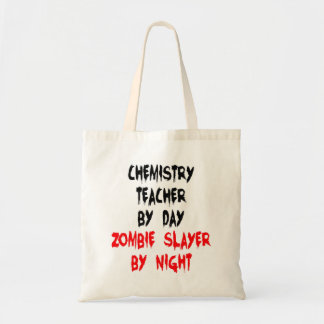 Zombie Slayer Chemistry Teacher Tote Bag