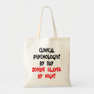 Zombie Slayer Clinical Psychologist Tote Bag