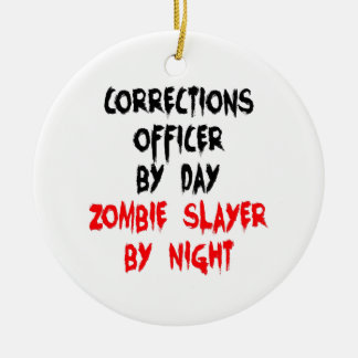 Zombie Slayer Corrections Officer Christmas Ornament