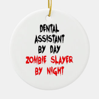 Zombie Slayer Dental Assistant Christmas Ornament