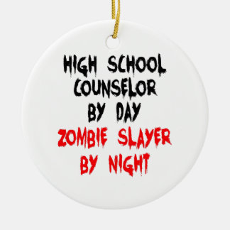 Zombie Slayer High School Counselor Christmas Ornament
