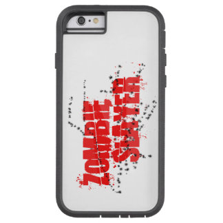 Zombie Slayer iPhone 6/6s Tough Xtreme Case