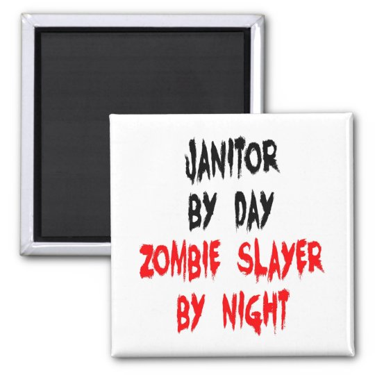 Zombie Slayer Janitor Square Magnet