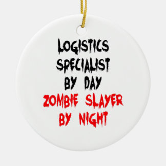 Zombie Slayer Logistics Specialist Christmas Ornament