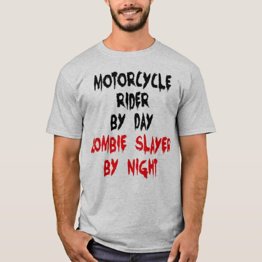 Zombie Slayer Motorcycle Rider T-Shirt
