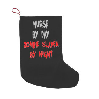 Zombie Slayer Nurse Small Christmas Stocking