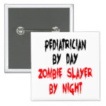Zombie Slayer Paediatrician Button