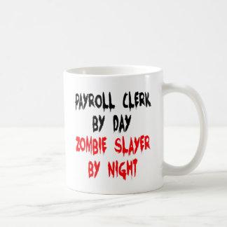 Zombie Slayer Payroll Clerk Basic White Mug