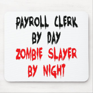 Zombie Slayer Payroll Clerk Mouse Mat