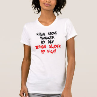 Zombie Slayer Retail Store Manager T-Shirt
