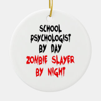 Zombie Slayer School Psychologist Christmas Ornament